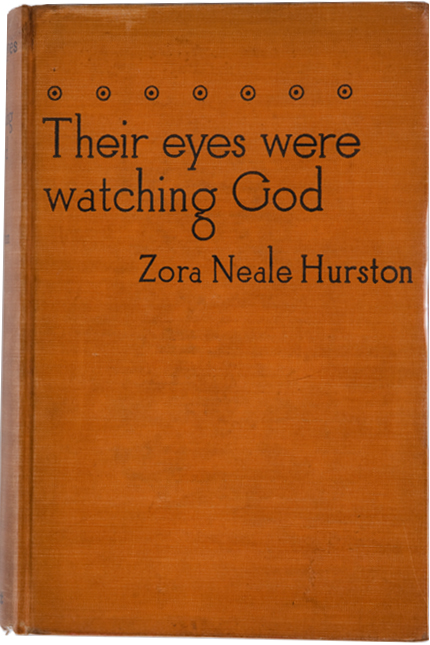 Their Eyes Were Watching God. Zora Neale Hurston.