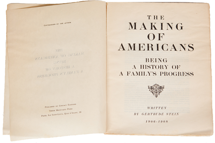 The Making of Americans Being A History of a Family's Progress. Gertrude Stein.