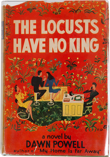 The Locusts Have No King. Dawn Powell.