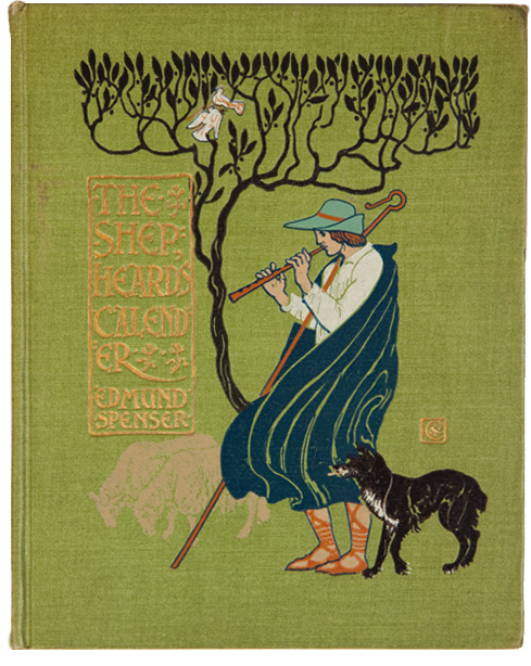 The Shepheard's Calender, Newly Adorned with Twelve Pictures and Other Devices by Walter Crane. Edmund Spenser.