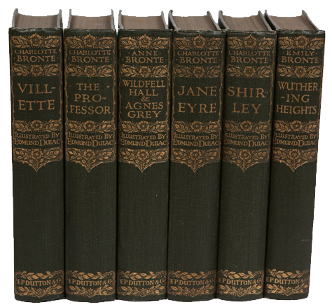 The Novels of Charlotte, Emily and Anne Brontë. Charlotte Brontë, Emily Brontë, Anne Brontë.