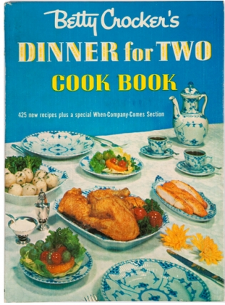 Dinner for Two Cook Book. Betty Crocker