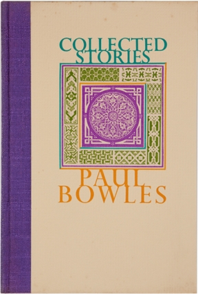 Collected Stories. Paul Bowles