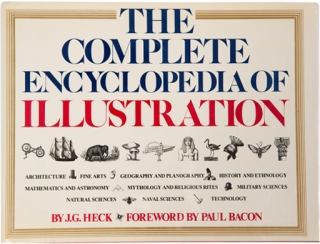 The Complete Encyclopedia of Illustration. J. G. Heck